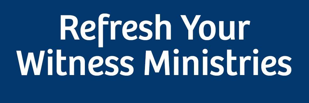 Refresh Your Witness Training Seminar